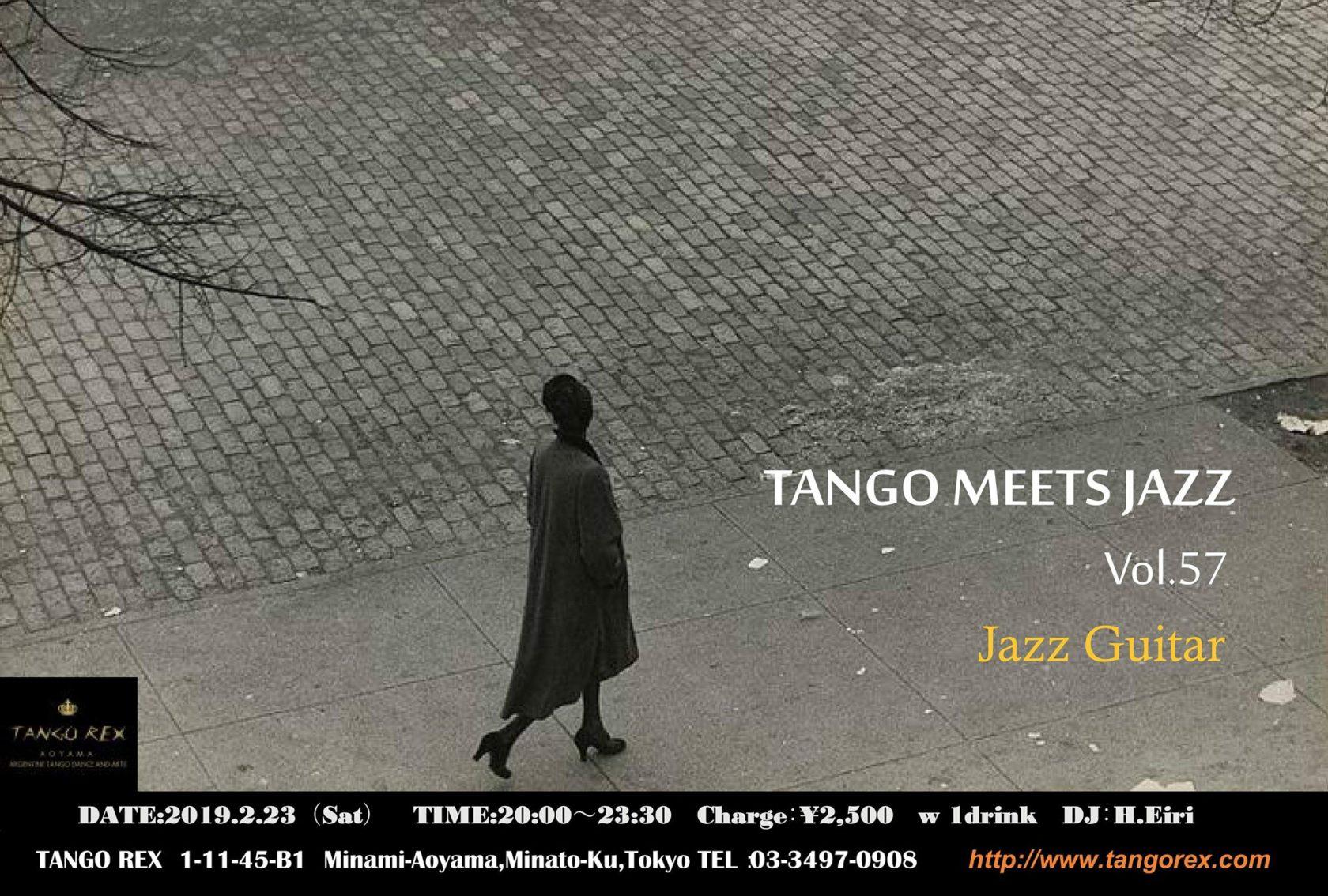 2/23 Tango Meets Jazz vol.57