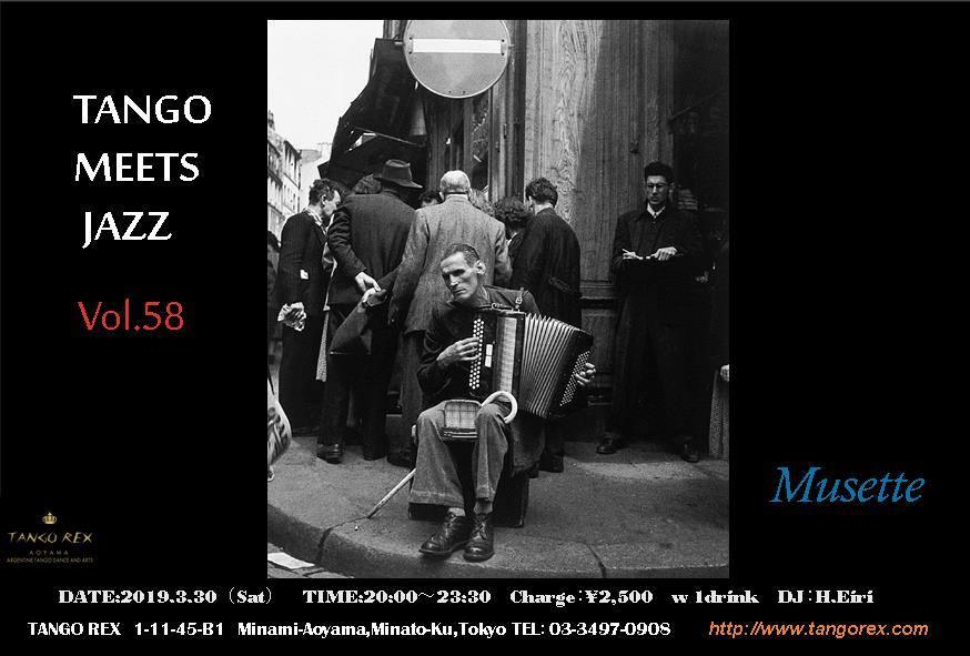 3/30 Tango Meets jazz vol.58