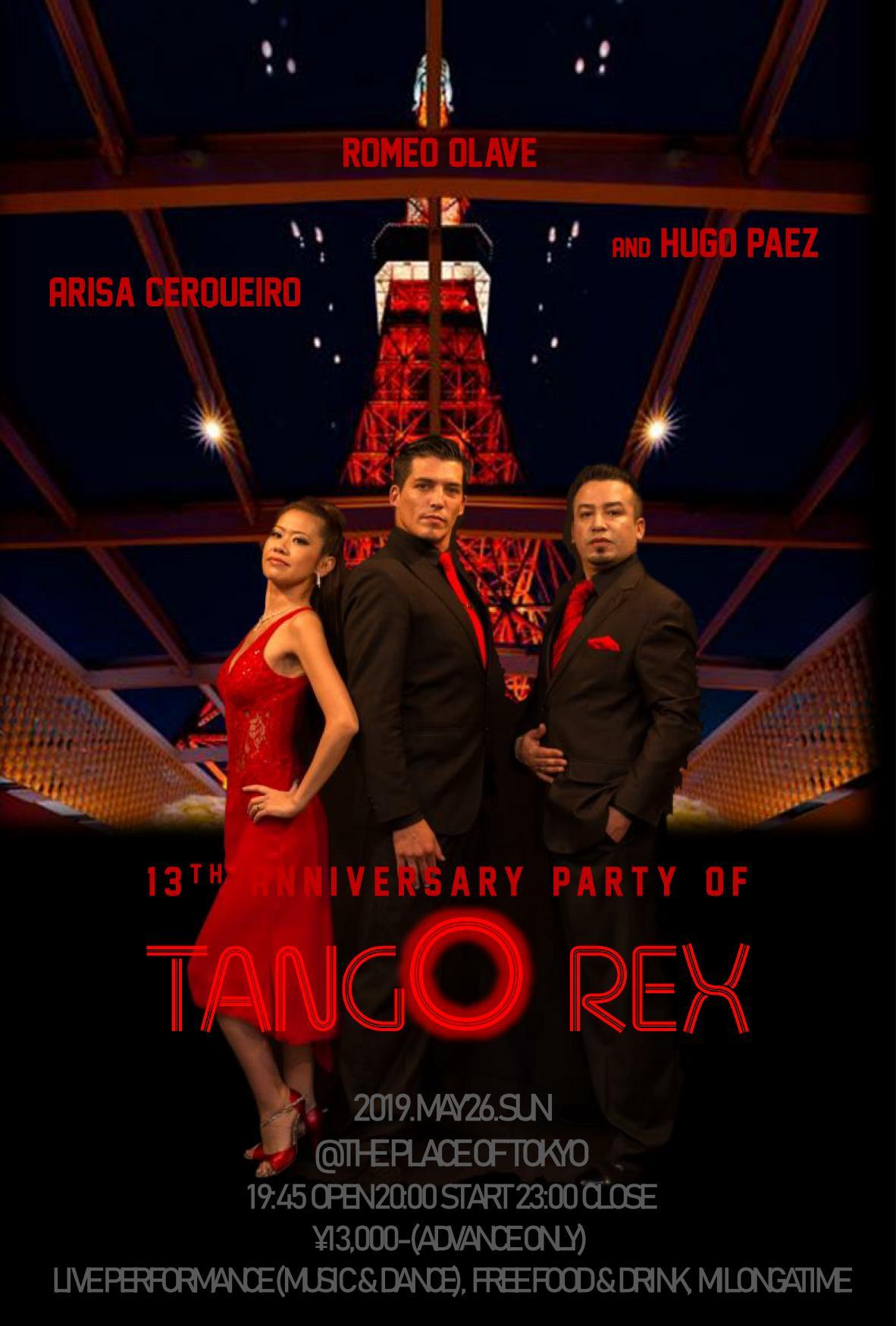 5/26 Tango Rex 13th Anniversary