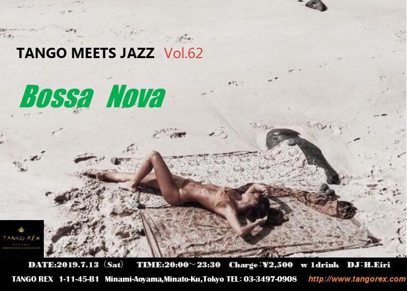 7/13 Tango Meets Jazz vol.62