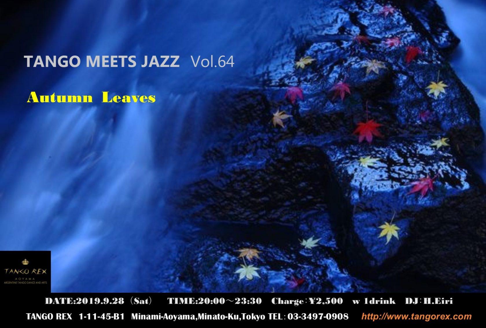 9/28 Tango Meets Jazz vol.64開催